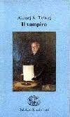 Il vampiro Aleksey Konstantinovich Tolstoy