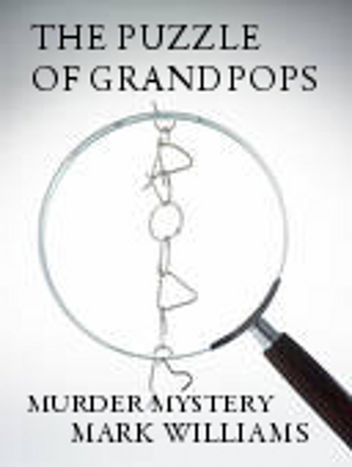 The Puzzle Of Grandpops  by  Mark           Williams