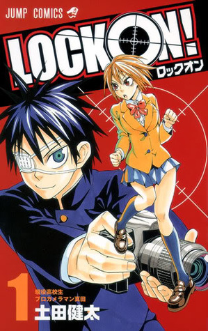 LOCK ON!, Volume 1 (LOCK ON!, #1) Kenta Tsuchida