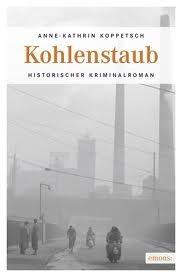 Kohlenstaub Anne-Kathrin Koppetsch