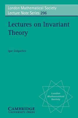 Lectures on Invariant Theory Igor Dolgachev