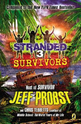Survivors (Stranded, #3)  by  Jeff Probst
