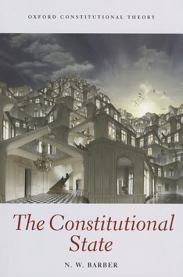 The Constitutional State Nick Barber