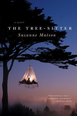 The Tree-Sitter: A Novel  by  Suzanne Matson