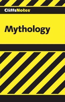 Cliffsnotes Mythology James Weigel  Jr.