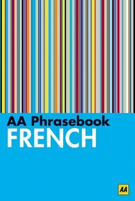 AA Phrasebook French  by  A.A. Publishing