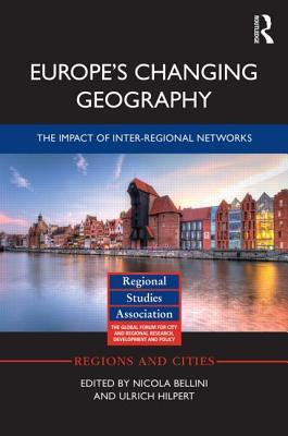 Europes Changing Geography: The Impact of Inter-Regional Networks  by  Nicola Bellini