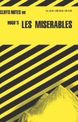 Cliffsnotes on Hugos Les Miserables  by  George Klin