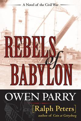 Rebels of Babylon (Abel Jones, #6) Owen Parry