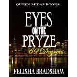 Eyes On The Pryze 2 (69 Degrees) Felisha Bradshaw
