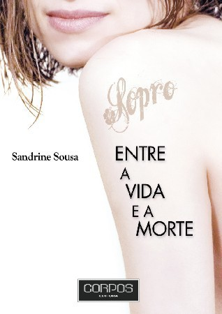 Sopro. Entre a vida e a morte  by  Sandrine Sousa