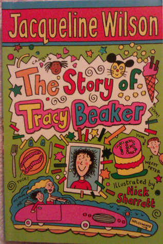 The Storyof Tracy Beaker  by  Jacqueline Wilson