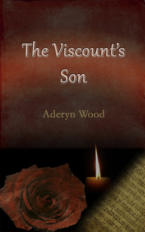 The Viscounts Son  by  Aderyn Wood