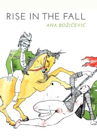 Rise in the Fall  by  Ana Bozicevic