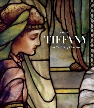 Louis C. Tiffany and the Art of Devotion Museum Of Biblical Art