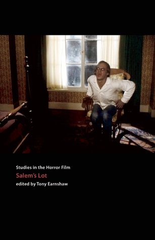 Tobe Hoopers Salems Lot: Studies in the Horror Film Tony Earnshaw