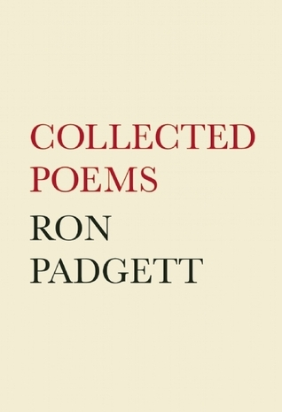 Collected Poems Ron Padgett