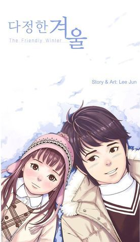 The Friendly Winter, Volume 1  by  Lee Jun