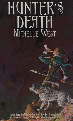 Hunters Death (The Sacred Hunt, #2) Michelle West