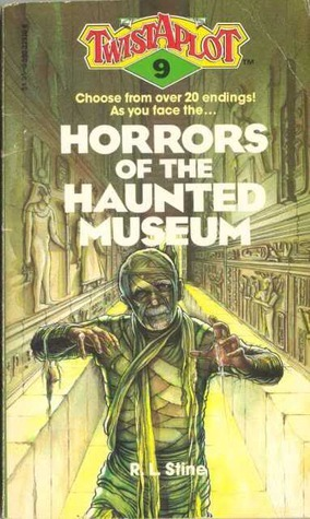 Horrors of the Haunted Museum (Twistaplot #9)  by  R.L. Stine