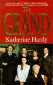 The Grand  by  Katherine Hardy