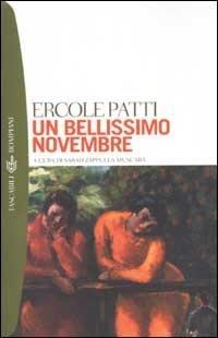 Un bellissimo novembre  by  Ercole Patti