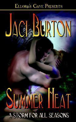Summer Heat (Storm for All Seasons, #1)  by  Jaci Burton