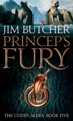 Princeps Fury (The Codex Alera, #5)  by  Jim Butcher