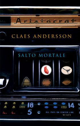 Salto mortale  by  Claes Andersson