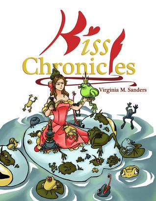 Kiss Chronicles Virginia M. Sanders