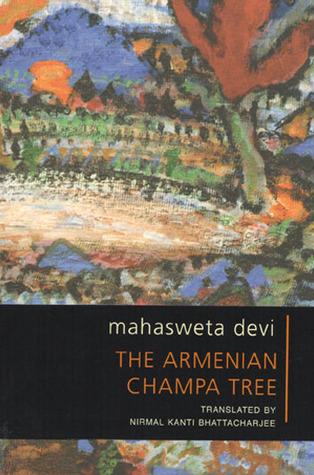 The Armenian Champa Tree Mahasweta Devi