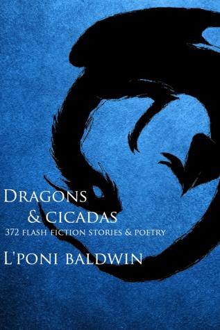 Dragons and Cicadas: The Society On Da Run  by  LPoni Baldwin