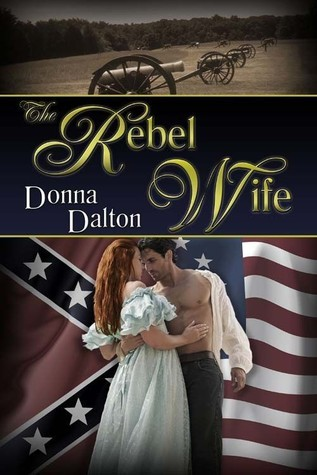 The Rebel Wife  by  Donna Dalton
