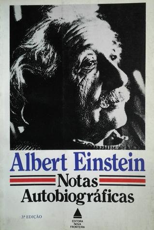 Notas autobiográficas  by  Albert Einstein