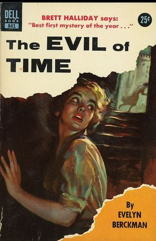 The Evil of Time Evelyn Berckman