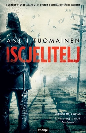 Iscjelitelj  by  Antti Tuomainen