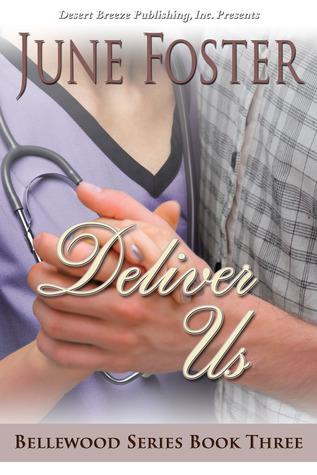 Deliver Us (Bellewood #3) June Foster