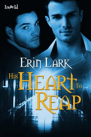 His Heart to Reap Erin Lark