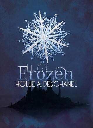 Frozen Hollie A. Deschanel