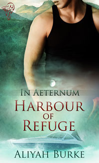 Harbour of Refuge (In Aeternum #2)  by  Aliyah Burke