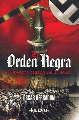 La orden negra: el ejército pagano del III Reich  by  Óscar Herradón Ameal
