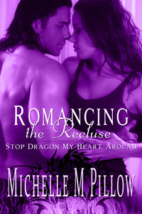 Romancing the Recluse Michelle M. Pillow