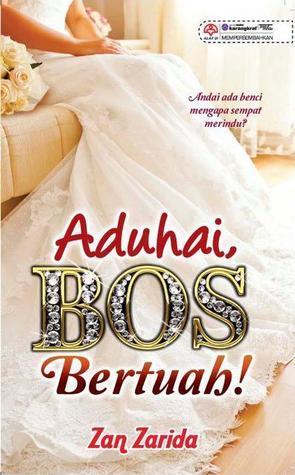 Aduhai, Bos Bertuah!  by  Zan Zarida