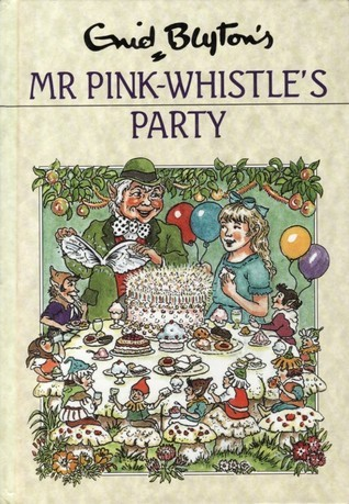 Mr Pink-Whistles Party (Rewards Series #29)  by  Enid Blyton
