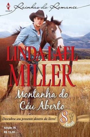 Montanha do Céu Aberto  by  Linda Lael Miller