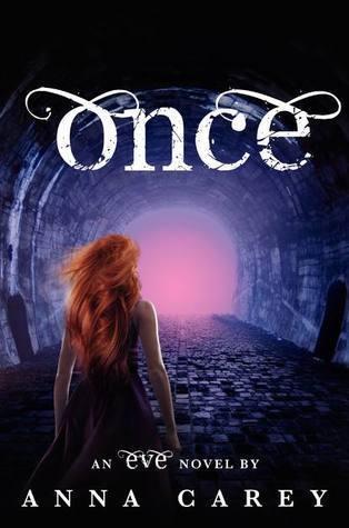Once (Eve #2)  by  Anna Carey