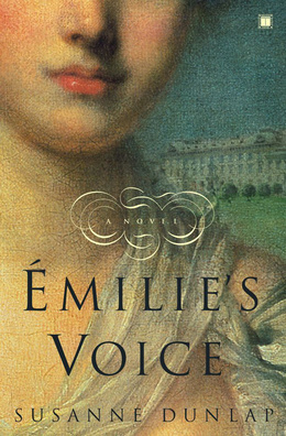 Emilies Voice  by  Susanne Dunlap