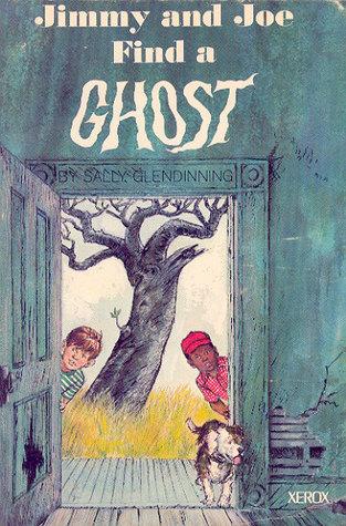Jimmy and Joe Find a Ghost Sally Glendinning