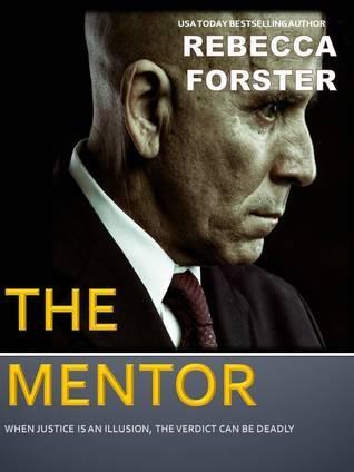 The Mentor Rebecca Forster