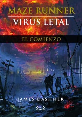 Virus letal (Maze Runner, #0.5)  by  James Dashner